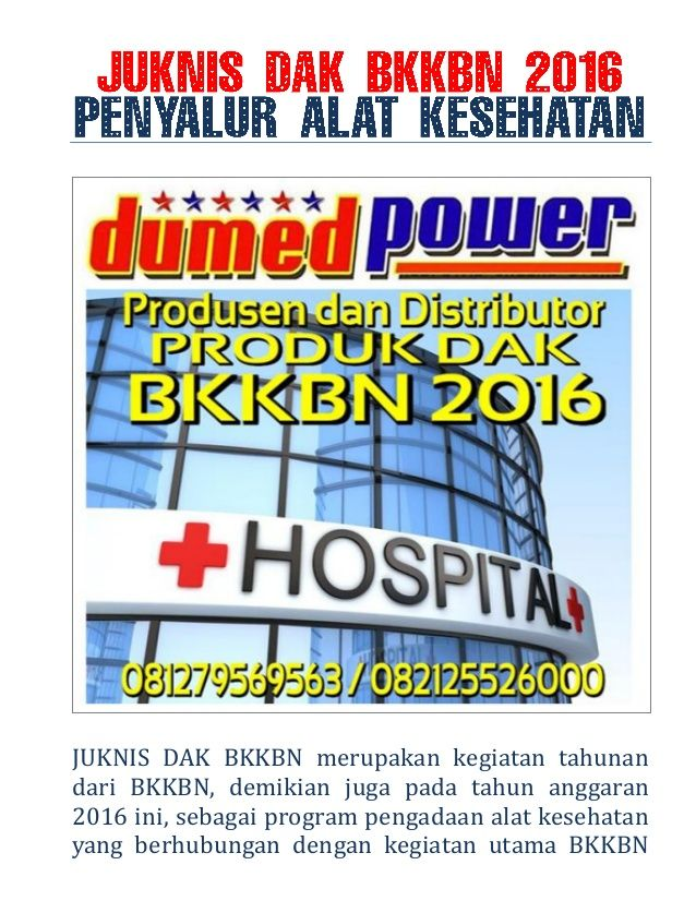 JUKNIS DAK BKKBN merupakan kegiatan tahunan dari BKKBN, demikian juga pada tahun anggaran 2016 ini, sebagai program pengad...