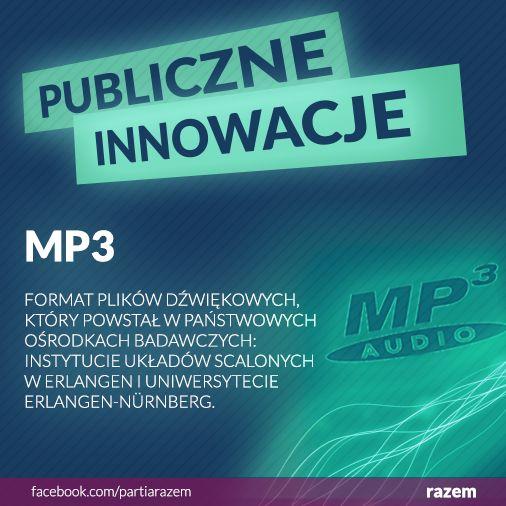 Przełomowy format kompresji dźwięku MP3 powstał jako wynik pracy niemieckich instytucji badawczych. Zmniejszenie rozmiaru plików, w połączeniu z rozwojem internetu, doprowadziło do przeobrażenia rynku muzycznego. Wszystkie współczesne formaty plików audio korzystają z tego wynalazku. http://partiarazem.pl