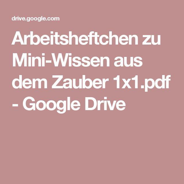 Arbeitsheftchen zu Mini-Wissen aus dem Zauber 1x1.pdf - Google Drive