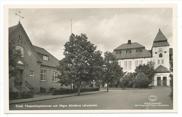 Eksjö Församlingshemmet Högre Allm Läroverket Skola Beijes Bokh E