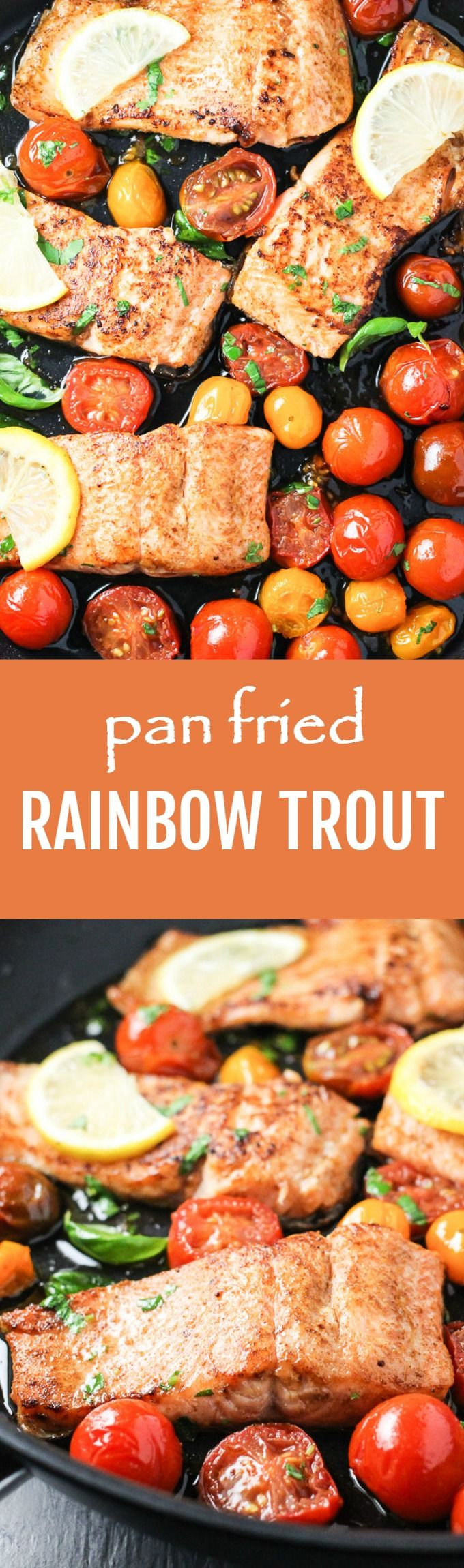 This quick and easy pan fried rainbow trout can be served with almost any side dish. It's also perfect as a healthy one-pan dinner and the leftovers taste great too. Ready in 10 minutes.