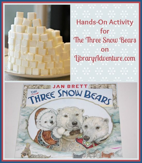 The Three Snow Bears Hands-On Activity from LibraryAdventure.com