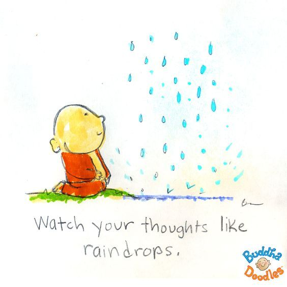 Buddha Doodles - Watch your thoughts like raindrops.