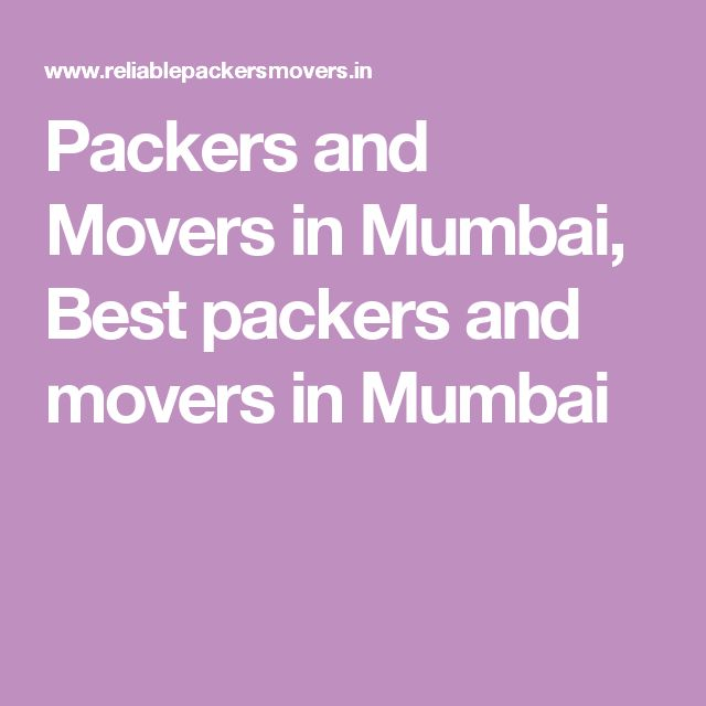 Packers and Movers in Mumbai, Best packers and movers in Mumbai