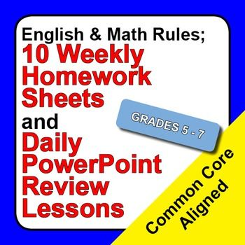 Learn, study and review basic English and Math rules daily with these 10 premium quality homework sheets and PowerPoint review lessons.  This is an ideal educational resource for teaching, learning and/or reviewing English and Math rules for Grades 5 through 7.
