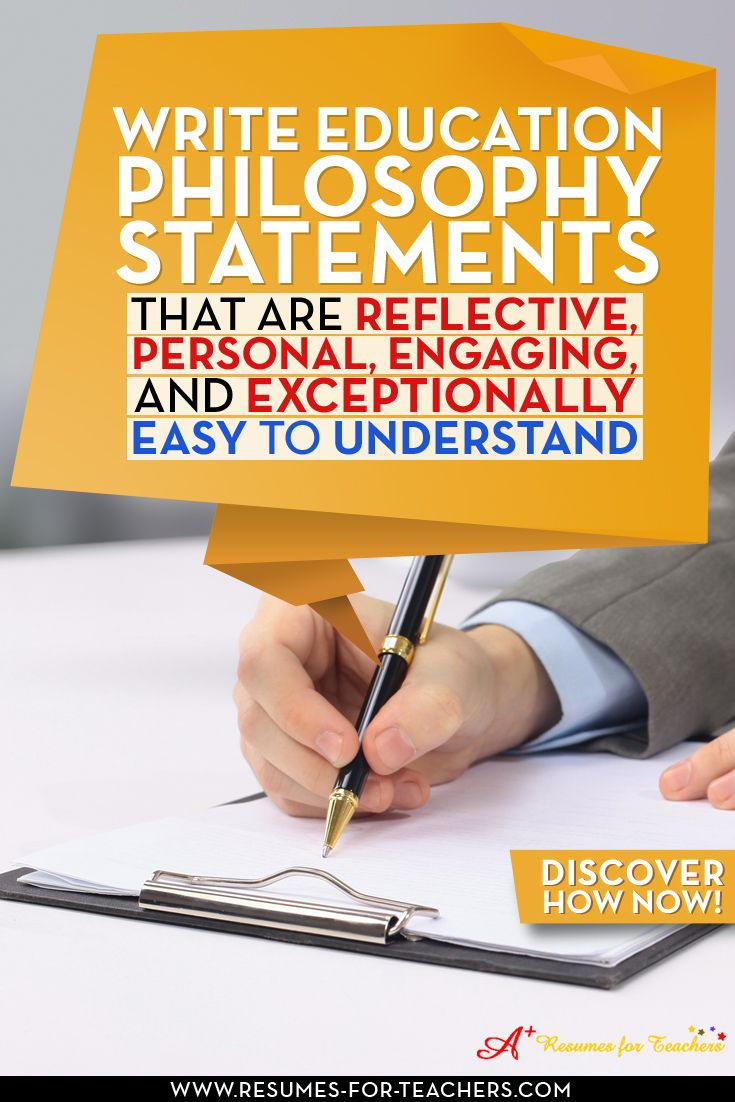 Educators' teachers, and school administrators' philosophy statements tips and help. Including a teacher or administrator philosophy statements in your education portfolio will dramatically increase interviews. It is an excellent opportunity to let your personality, passion, values, and motivators shine through, which means you are marketing the authentic YOU.  We can help you with various Add to your teaching portfolio.  http://resumes-for-teachers.com/teaching-portfolio.htm