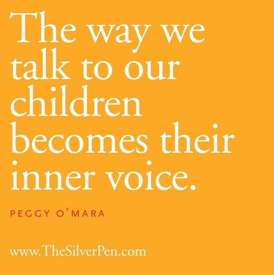 Children inner voice depend on the parents behavior.
