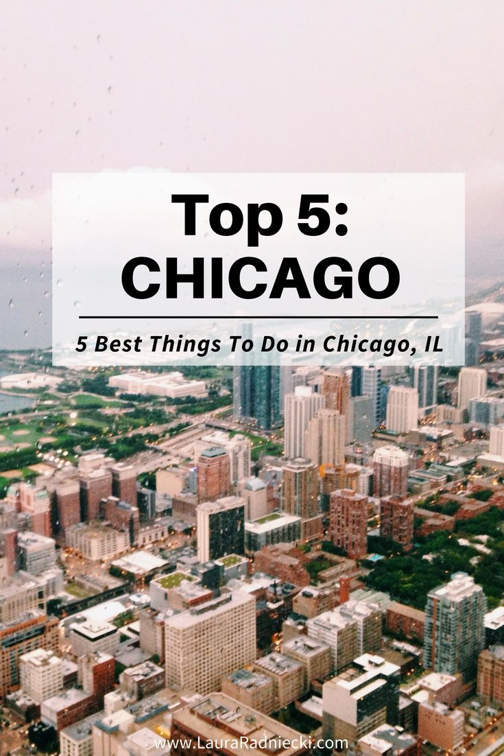 Top 5 Things To Do In Chicago Passport Steps How To Get A