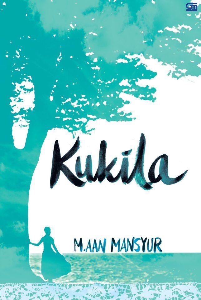 """""""Kukila"""" M. Aan Mansyur #buku #sewabuku #perpustakaan"""