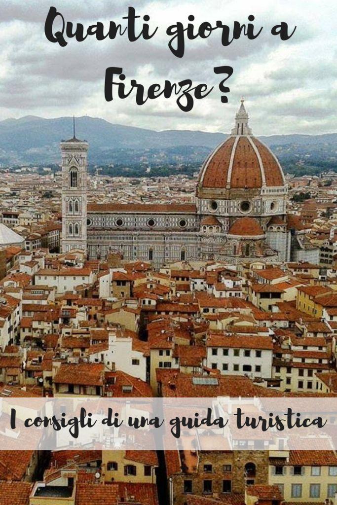 Quanti giorni servono per visitare Firenze?