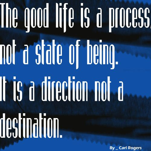 Carl Rogers Famous Quotes: 17 Best Good Quotes About Life On Pinterest