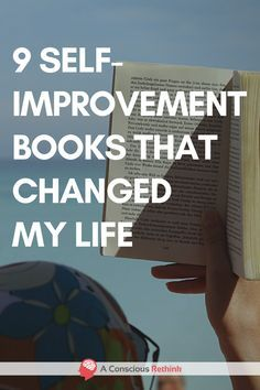 These 9 self-improvement books changed my life. They are the books that have taught me more than any others. Find out what they are now.