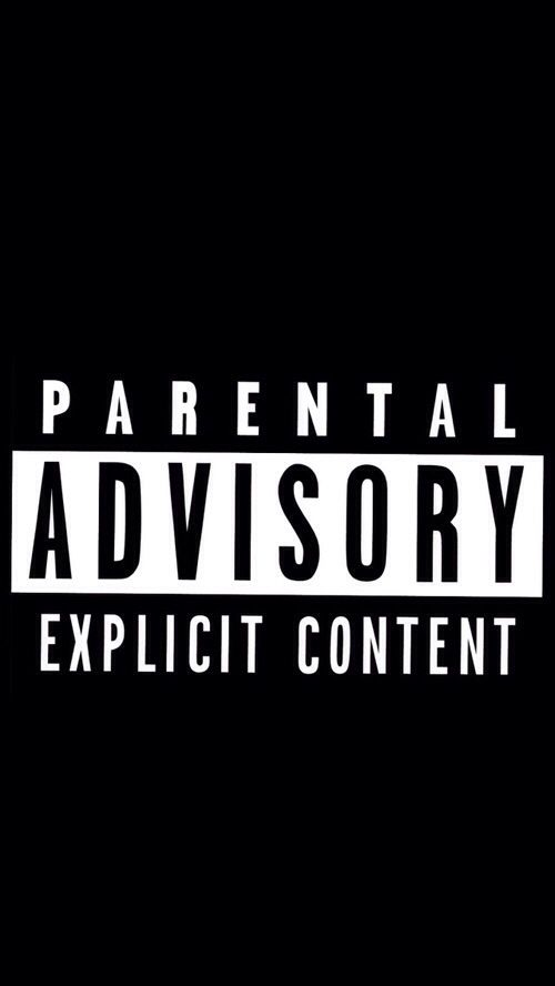 iPhone Wallpaper 5, 6 - Parental Advisory Explicit Content