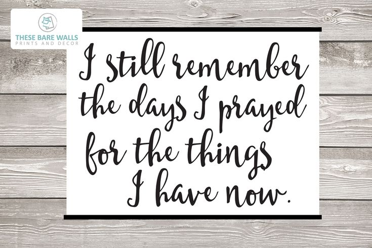 I still remember the days I prayed for the things I have now Engineering Print - Printable Art   I prayed for you   prayer   print   nursery print   nursery art   nursery decor   remember print   large wall art   large nursery print