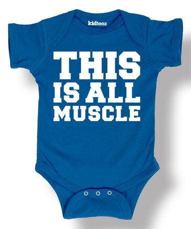 Love this Royal Blue 'This Is All Muscle' Bodysuit on #zulily! #zulilyfinds