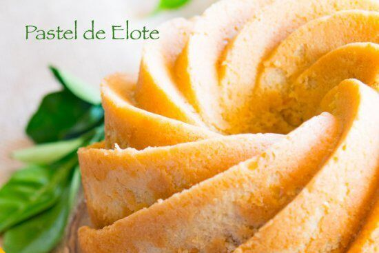 Pastel de Elote or Sweet Corn Cake