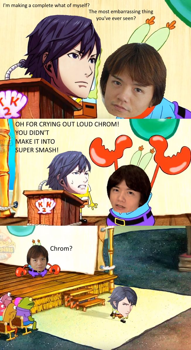 It's okay Chrom... I'm not in Smash either... Oh wait... The mii fighters... Well... at least you're in Lucianas or Robins (I forgot which one) smash XD