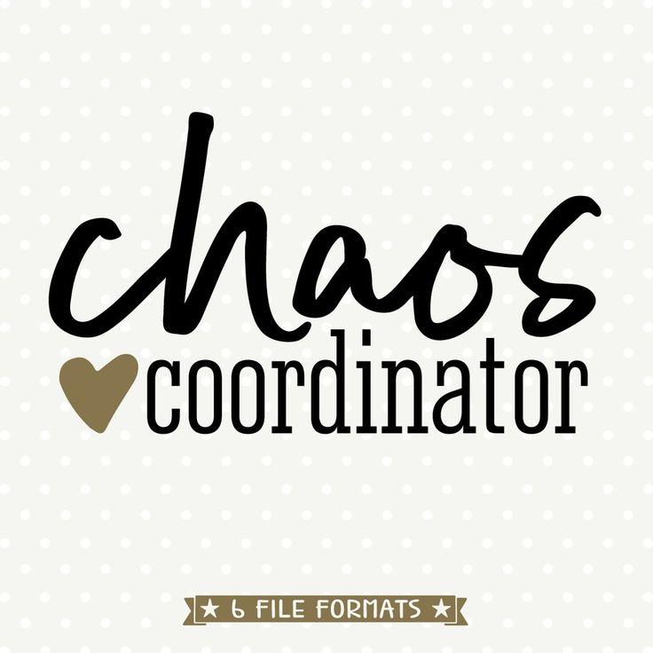 Download Chaos Coordinator SVG file   Chaos coordinator, Cricut ...