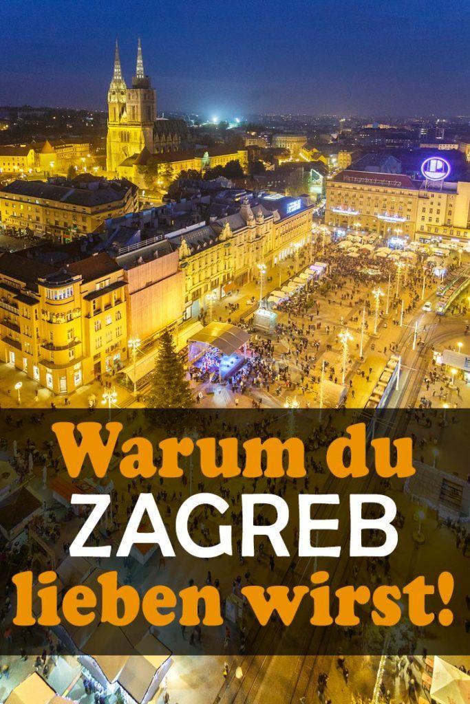 Zagreb Reisebericht Mit Erfahrungen Zu Sehenswurdigkeiten Den Besten Fotospots Sowie Allgemeinen Tipps Und Restaurantempfehlung Zagreb Kroatien Urlaub Reisen