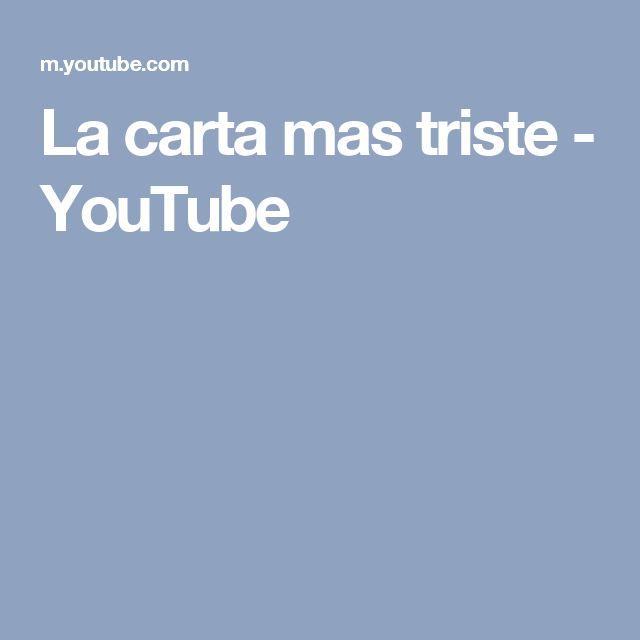 La carta mas triste - YouTube