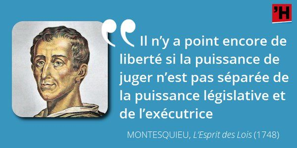 Comprendre #Montesquieu en citations, c'est possible ! La séparation de pouvoirs…