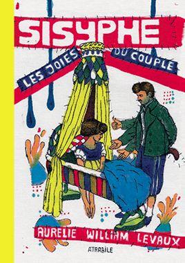 Sisyphe Les joies du couple – LES ÉDITIONS ATRABILE