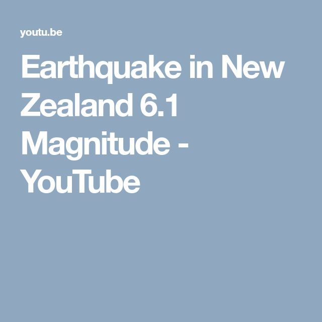 Earthquake in New Zealand 6.1 Magnitude - YouTube