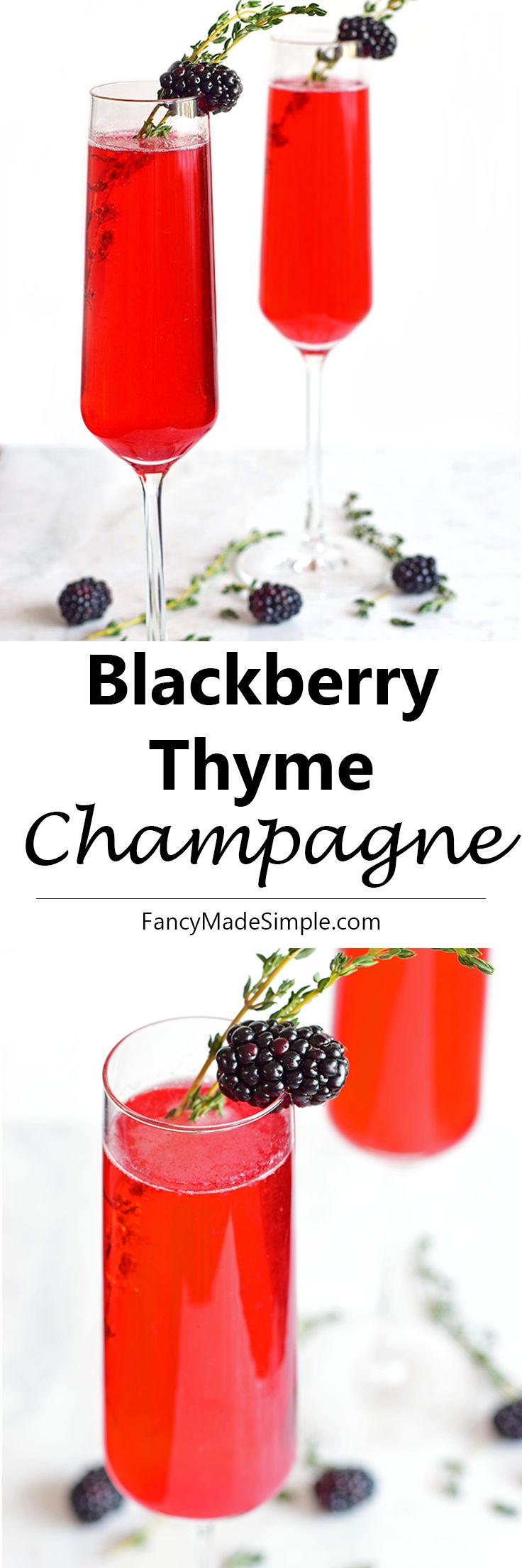 Blackberry Thyme Champagne drink. Perfect refreshing spring or summer cocktail.  Sweet with sparkling champagne makes for the perfect red cocktail.