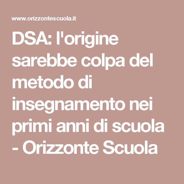 DSA: l'origine sarebbe colpa del metodo di insegnamento nei primi anni di scuola - Orizzonte Scuola