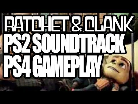 Ratchet & Clank - PS2 Soundtrack over PS4 Gameplay - YouTube