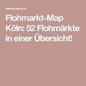 Flohmarkt-Map Köln: 52 Flohmärkte in einer Übersicht!
