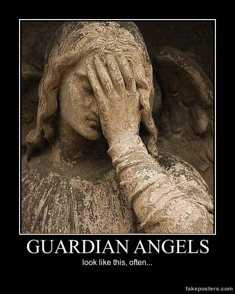 Guardian Angels - Demotivational Poster