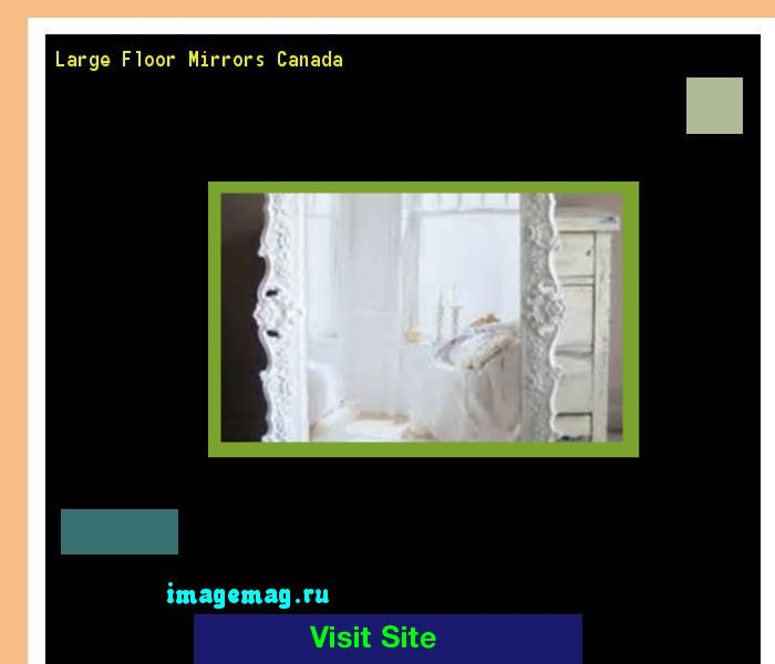 Large floor mirrors canada