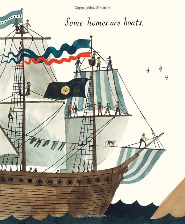 """""""Some homes are boats"""" from """"Home"""" written and illustrated by Carson Ellis. A celebration of the many things 'home' can mean"""