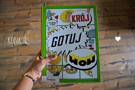 """Wygraj książkę """"Krój, gotuj, wow""""! Konkurs na pierwsze urodziny bloga z Wydawnictwem Insignis"""