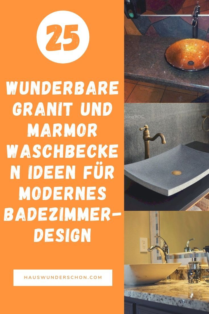25+ Wunderbare Granit und Marmor Waschbecken Ideen für modernes Badezimmer-Design