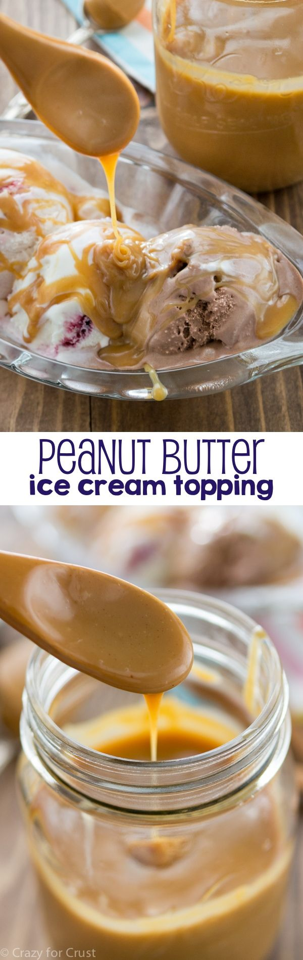 Peanut Butter Ice Cream Topping - an easy and fast way to make an ice cream sundae! This recipe is perfect for peanut butter lovers!
