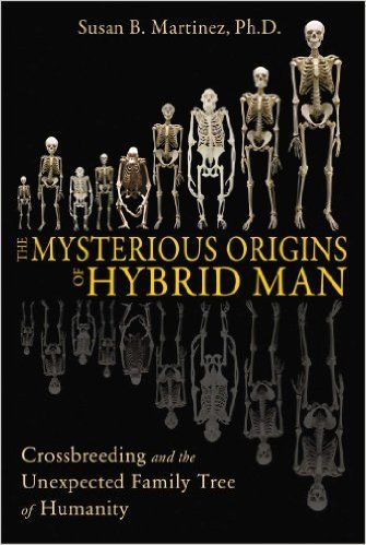 Book of the day - The Mysterious Origins of Hybrid Man: Crossbreeding and the Unexpected Family Tree of Humanity