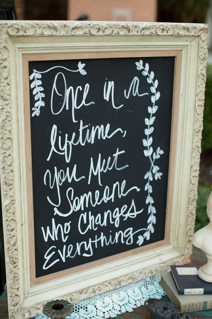 Chalkboard sign with sweet typography message.  Photography: Becca Rillo   Event Coordinator: Eventful Ana   Venue & Catering: Valencia Country Club   Vintage Furniture & Prop Rentals: Circa Vintage Rentals