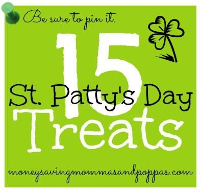 15 St. Patty's Day Treats! PIN NOW!!
