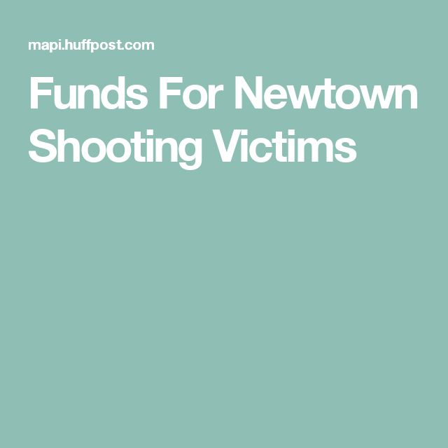 Funds For Newtown Shooting Victims