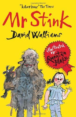 Mr Stink by David Walliams Fantastic book. A must read for the kids :-)