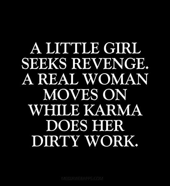 A little girl seeks revenge. A real woman moves on while karma does her dirty work.