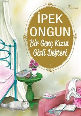 İpek Ongun, Bir Genç Kızın Gizli Defteri serisiyle Artemis Yayınları'nda http://www.kitapgalerisi.com/iPEK-ONGUN_ar_2171