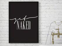 "Lustiges Zitat Print ""Get Naked"", Typoplakat"
