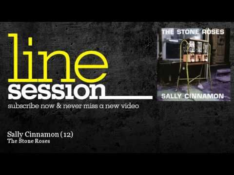 The Stone Roses - Sally Cinnamon - 12 - LineSession