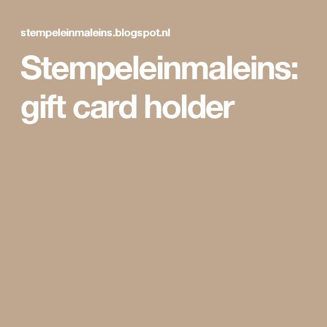 Stempeleinmaleins: gift card holder