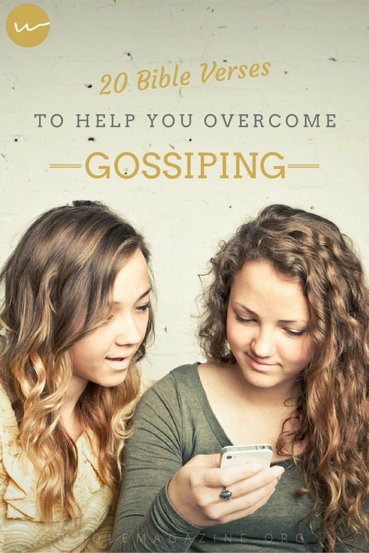 20 Bible Verses to Help Overcome Gossiping // Whole Magazine