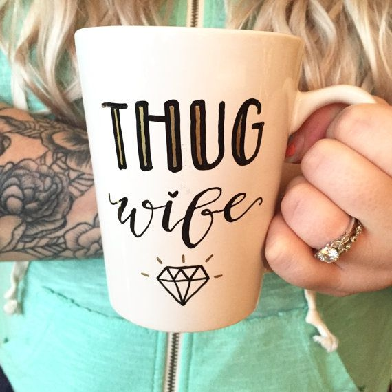 thug wife mug / engagement mug / wedding gift by theapothecarybee