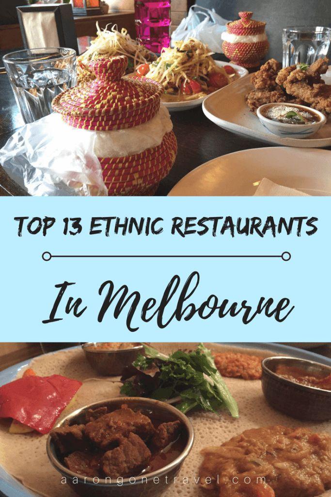 Top 13 Ethnic Restaurants in Melbourne